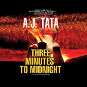 Three Minutes to Midnight: Jake Mahegan, Book 2 | A. J. Tata