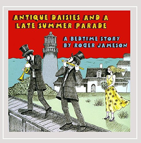 Roger Jameson - Antique Daisies and a Late Summer Parade