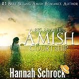A Big Beautiful Amish Courtship: Amish Romance