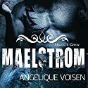 Maelstrom: Havoc's Crew, Book 4 Audiobook by Angelique Voisen Narrated by Peter Verbena
