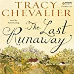 The Last Runaway | Tracy Chevalier