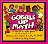 Gobble Up Math: Fun Activities to Complete and Eat for Kids in Grades K-3