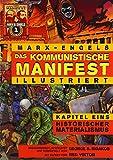 Das Kommunistische Manifest (Illustriert) - Kapitel Eins: Historischer Materialismus (German Edition) (0981280749) by Marx, Karl