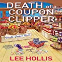 Death of a Coupon Clipper Audiobook by Lee Hollis Narrated by Tara Ochs