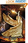 The Soul of Ancient Egypt: Restoring...