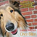 Once Bitten: A Melanie Travis Mystery (       UNABRIDGED) by Laurien Berenson Narrated by Jessica Almasy