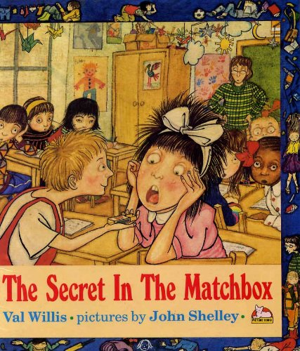 Childrens Books Reviews The Secret In The Matchbox Bfk No 70