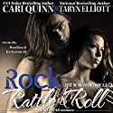 Rock, Rattle and Roll: Lost in Oblivion, 1.5 (       UNABRIDGED) by Taryn Elliott, Cari Quinn Narrated by Kai Kennicott, Wen Ross