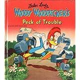 Woody Woodpecker's Peck of Trouble ~ Walter Lantz
