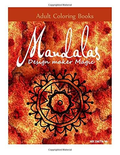 Adult Coloring Books Mandala Design Maker Magic
