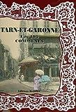 echange, troc Collectif - Le Tarn et Garonne, les 195 Communes