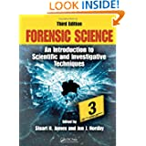 Forensic Science: An Introduction to Scientific and Investigative Techniques, Third Edition (Forensic Science:...