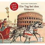 Ein Tag bei den Römern: Kinder wissen mehr!