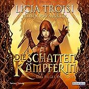 Das Siegel des Todes (Die Schattenkämpferin 2) | Licia Troisi