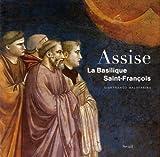 echange, troc Gianfranco Malafarina, Collectif - Assise : La Basilique Saint-Francois