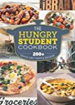 The Hungry Student Cookbook: 200+ qui...