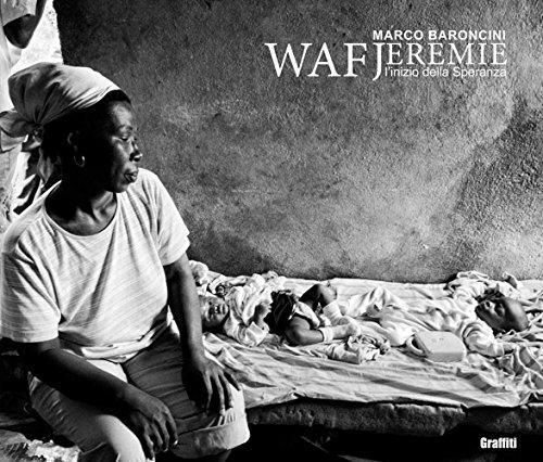 Waf Jeremie. L'inizio della speranza
