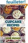 Cupcake Recipes: Tasty Cupcake Cookbook