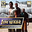 The New Adventures of Thunder Jim Wade: Book 1 Audiobook by Andrew Salmon, Ashley Mangin, Barry Reese, Frank Schildiner, Mark Squirek, Nick Alhelm Narrated by Bob Kern
