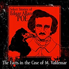 The Facts in the Case of M. Valdemar Audiobook by Edgar Allan Poe Narrated by Chris Lutkin