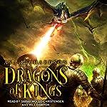 Dragons of Kings: Upon Dragon's Breath Trilogy, Book 2   Ava Richardson