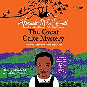 The Great Cake Mystery: Precious Ramotswe's Very First Case Audiobook