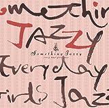 Something Jazzy~毎日、女子ジャズ。