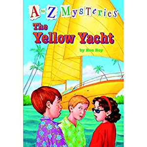 A to Z Mysteries: The Yellow Yacht Audiobook