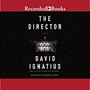 The Director | [David Ignatius]
