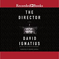 The Director (       UNABRIDGED) by David Ignatius Narrated by George Guidall