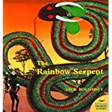 The Rainbow Serpent (Australian Children's Classics)
