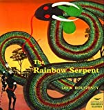 img - for The Rainbow Serpent (Australian Children's Classics) book / textbook / text book