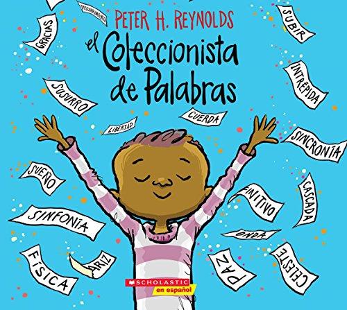 El Coleccionista de Palabras (The Word Collector)  [Reynolds, Peter H.] (Tapa Blanda)