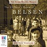 The Children's House of Belsen | Hetty E. Verolme