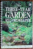img - for The Three-Year Garden Recordkeeper book / textbook / text book
