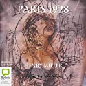 Paris 1928 (       UNABRIDGED) by Henry Miller Narrated by Lynn Hard