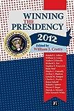 Winning the Presidency 2012