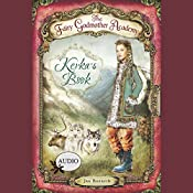 Kerka's Book: The Fairy Godmother Academy, Book 2 | Jan Bozarth