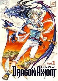 Dragon Axiom, tome 1 par Little Cloud