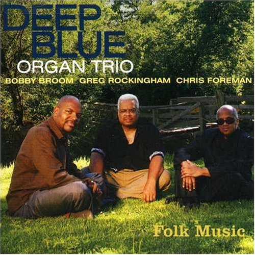 Folk Music (Deep Blue Organ Trio compare prices)