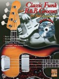 Classic Funk and R&B Grooves for Bass: Book & CD [With CD] (Bass Masters)
