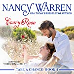 Every Rose: Take a Chance, Book 4 | Nancy Warren