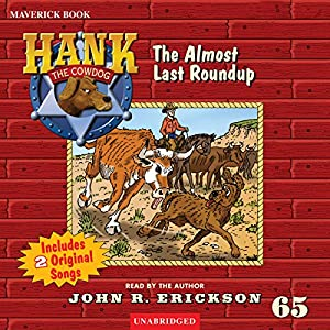 The Almost Last Roundup Audiobook