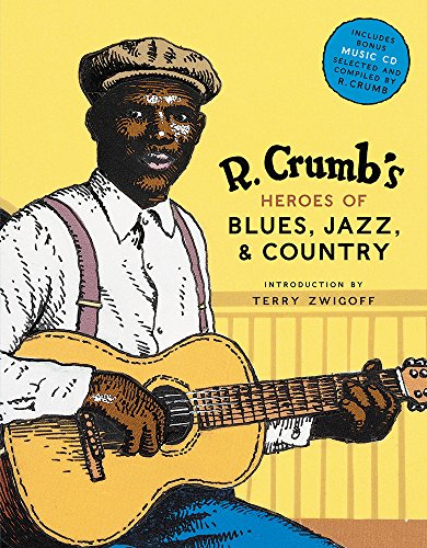 R. Crumb's Heroes of Blues, Jazz & Country (R Crumb Blues compare prices)