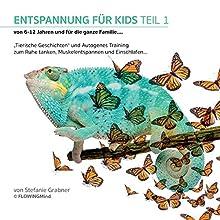 Entspannung für Kids 1 Hörbuch von Stefanie Grabner Gesprochen von: Stefanie Grabner