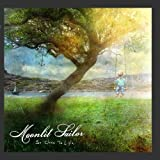 So Close To Life by Moonlit Sailor (2010) Audio CD
