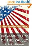 Bianca, or, The Star of the Valley (E...