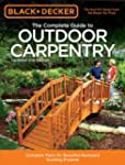 The Complete Guide to Outdoor Carpent...