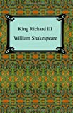 King Richard III (King Richard the Third) (142092625X) by William Shakespeare