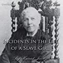 Incidents in the Life of a Slave Girl Audiobook by Harriet Jacobs Narrated by Audio Élan